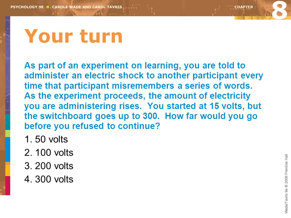 8 Your turn 1. 50 volts 2. 100 volts 3. 200 volts 4. 300 volts