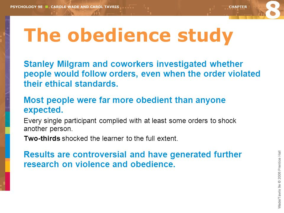 8 The obedience study.