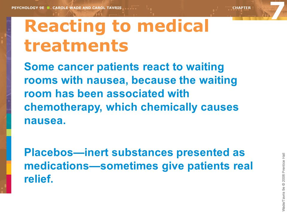 7 Reacting to medical treatments