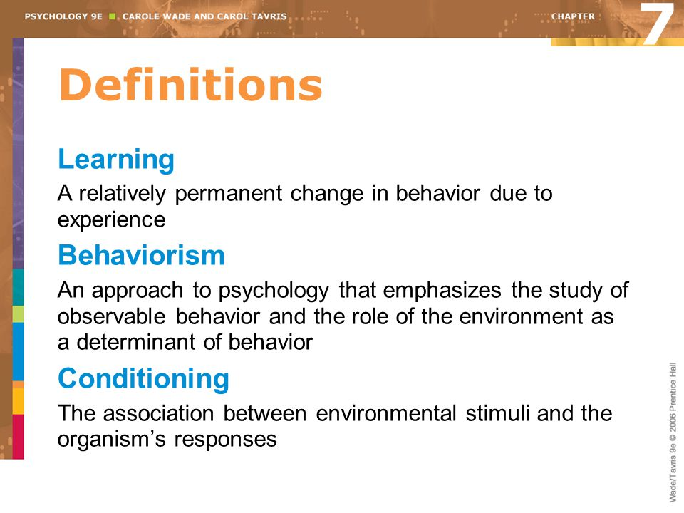 7 Definitions Learning Behaviorism Conditioning