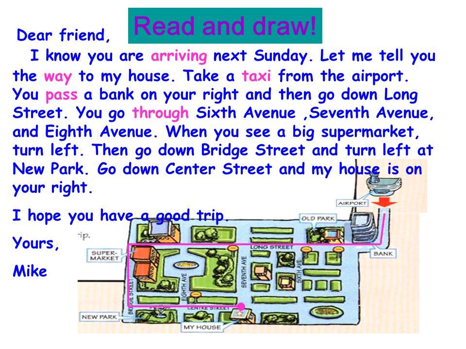 Read and draw! Dear friend,