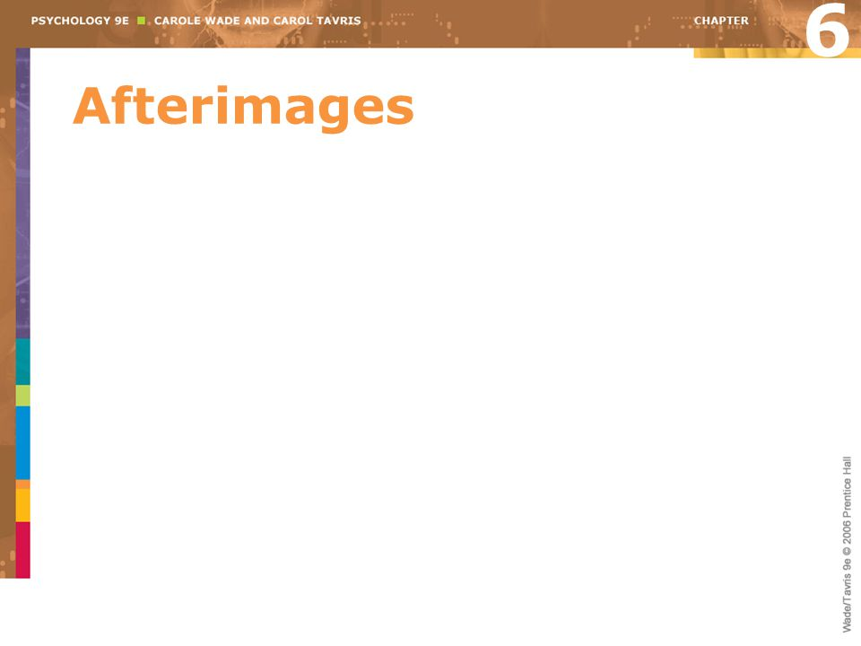 6 Afterimages