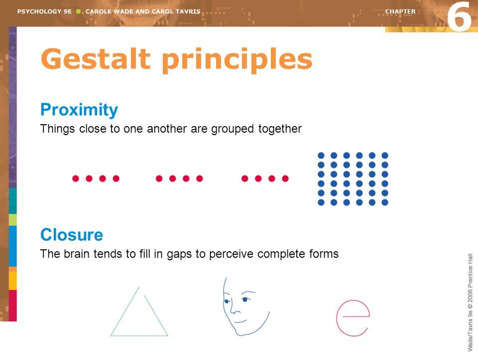 6 Gestalt principles Proximity Closure