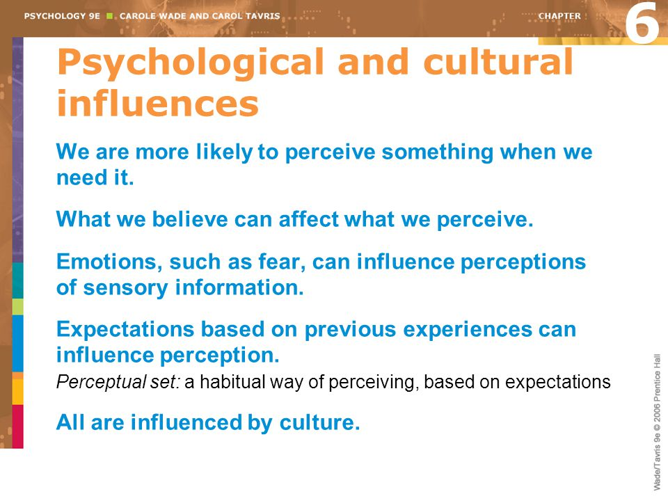 Psychological and cultural influences