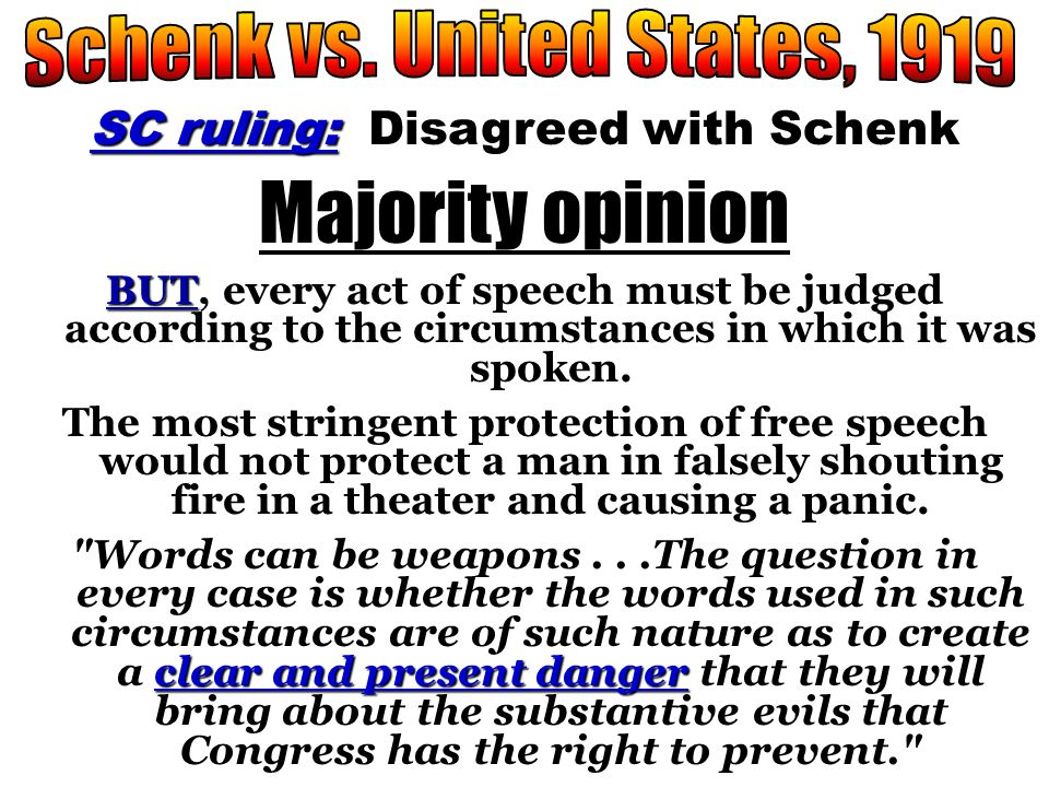 Majority opinion Schenk vs. United States, 1919