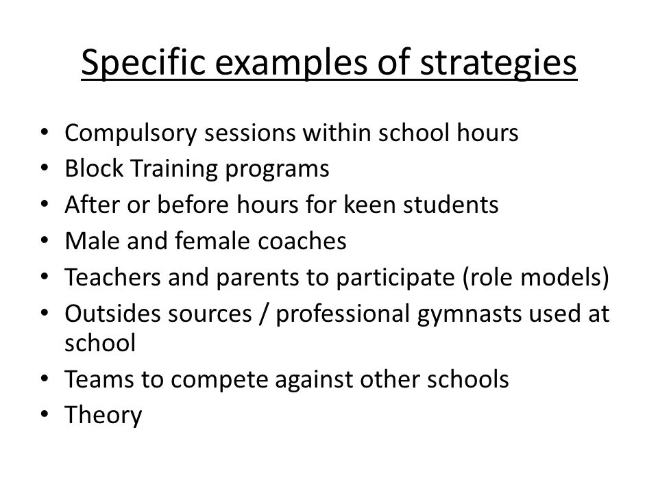 Specific examples of strategies