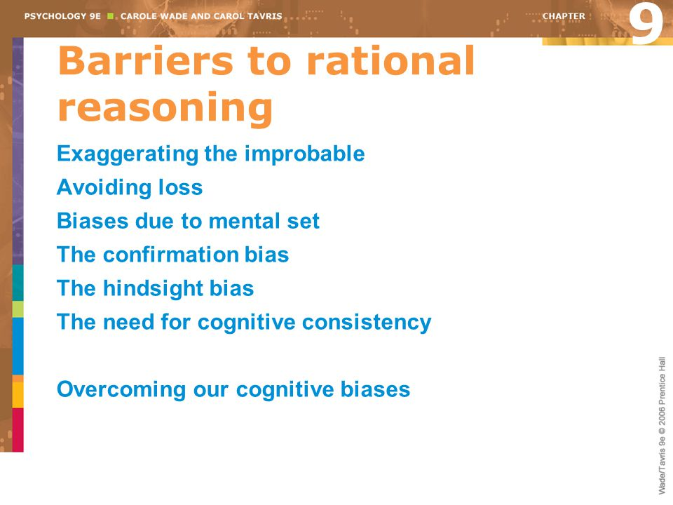 Barriers to rational reasoning