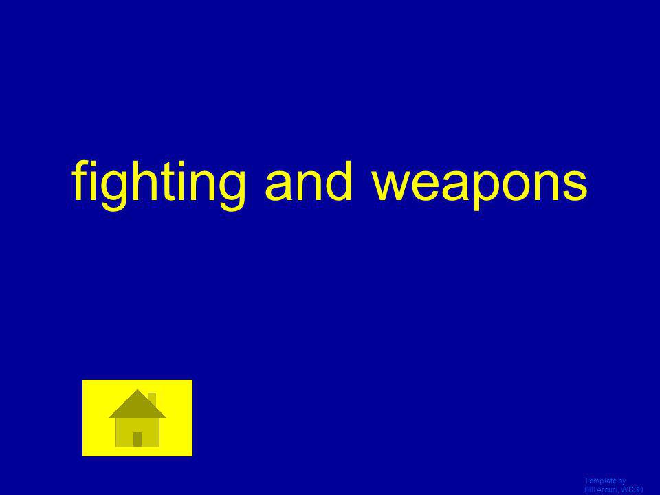 fighting and weapons Template by Bill Arcuri, WCSD