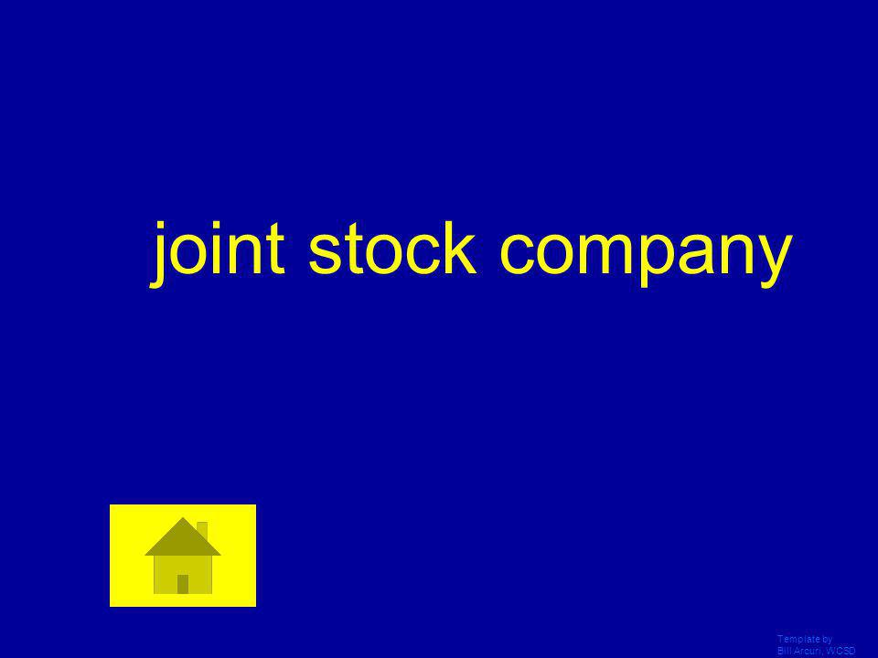 joint stock company Template by Bill Arcuri, WCSD
