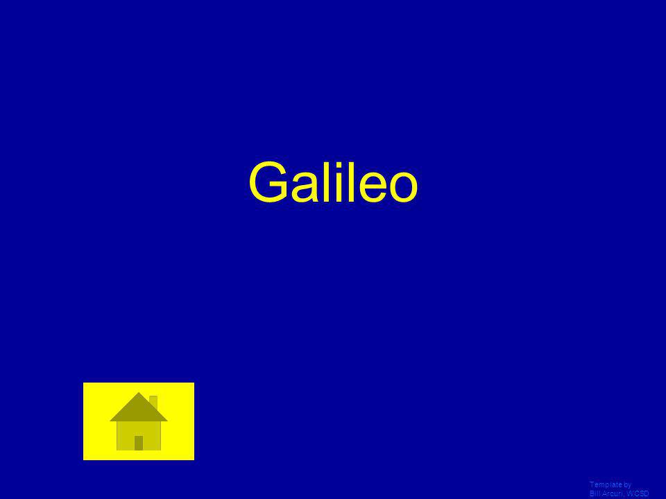 Galileo Template by Bill Arcuri, WCSD