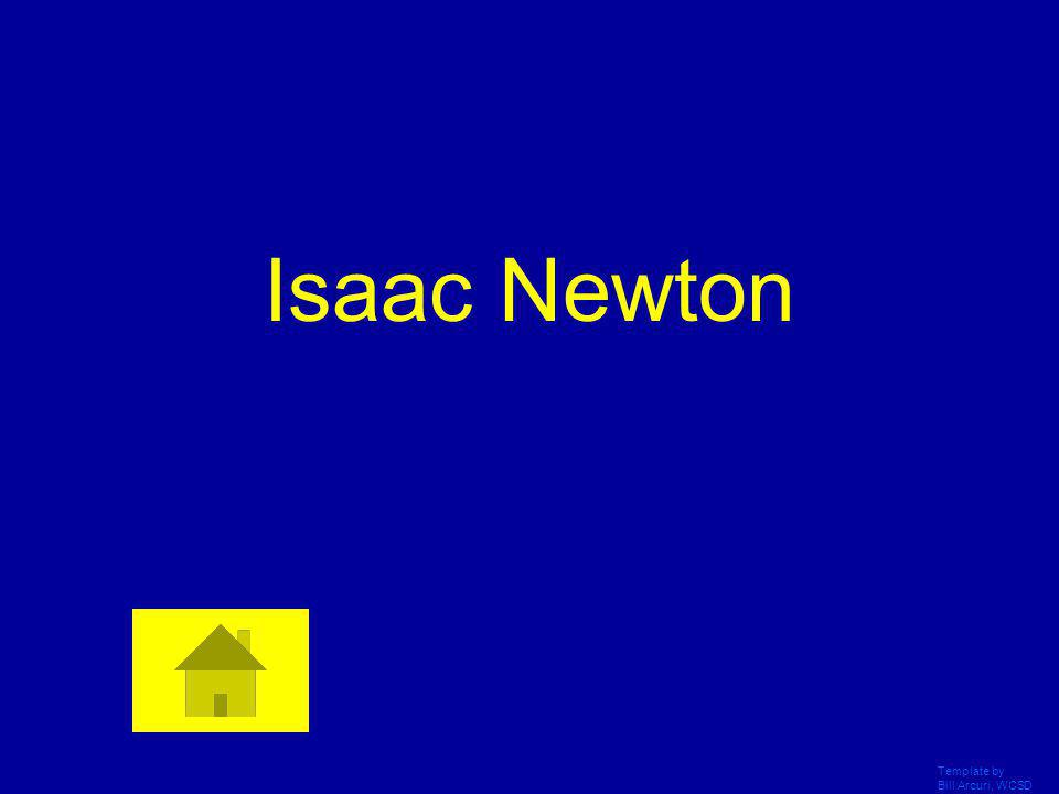 Isaac Newton Template by Bill Arcuri, WCSD