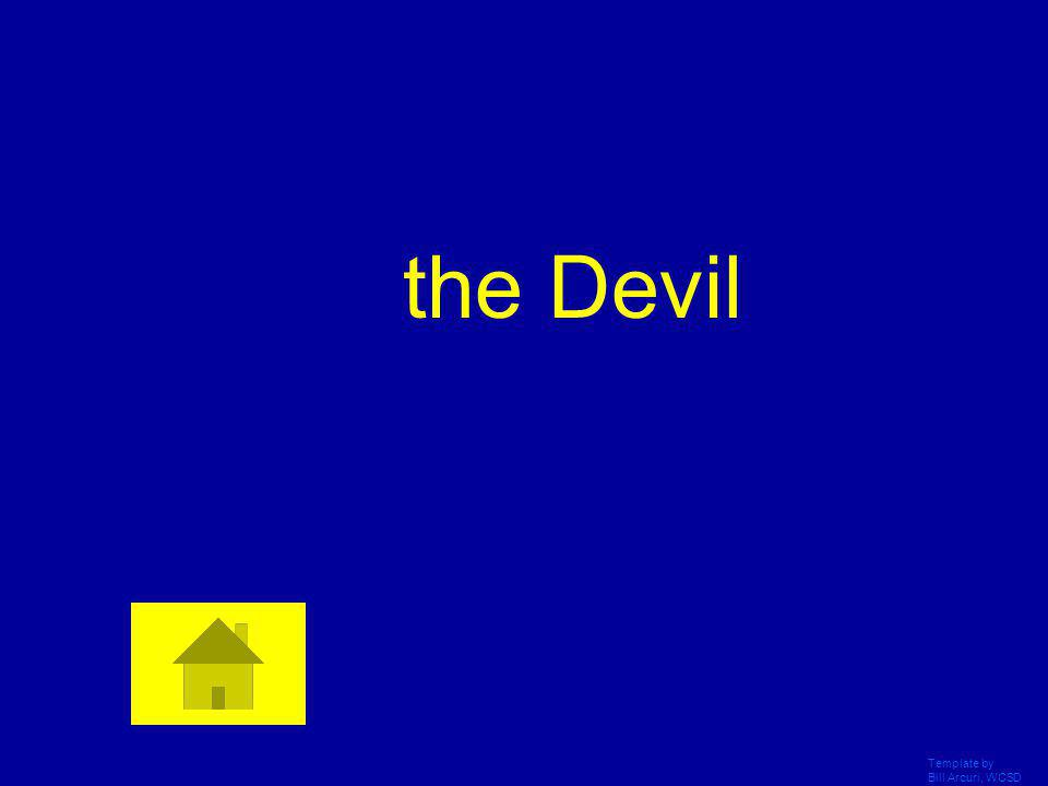 the Devil Template by Bill Arcuri, WCSD