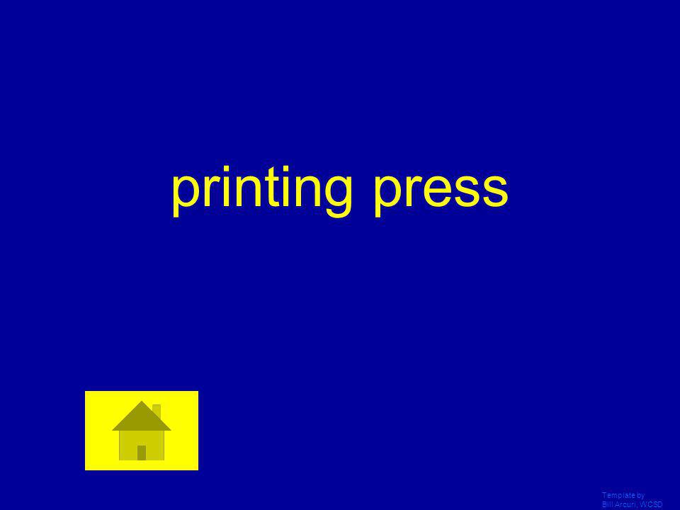 printing press Template by Bill Arcuri, WCSD