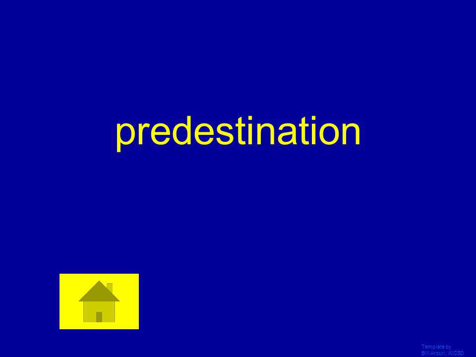 predestination Template by Bill Arcuri, WCSD