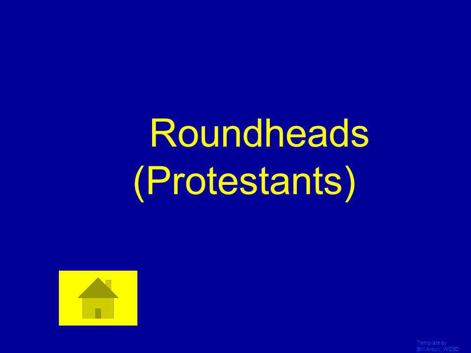 Roundheads (Protestants)