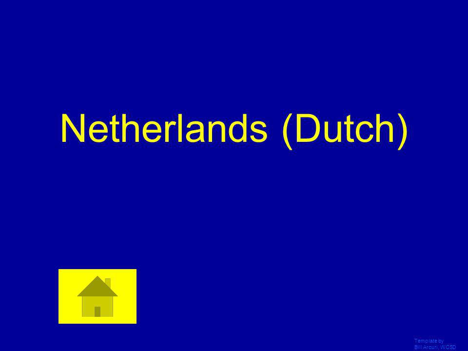 Netherlands (Dutch) Template by Bill Arcuri, WCSD