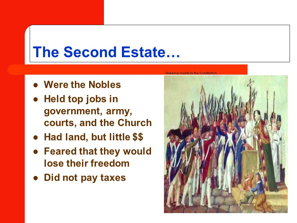 The Second Estate… Were the Nobles