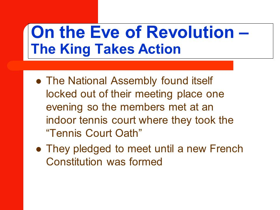 On the Eve of Revolution – The King Takes Action