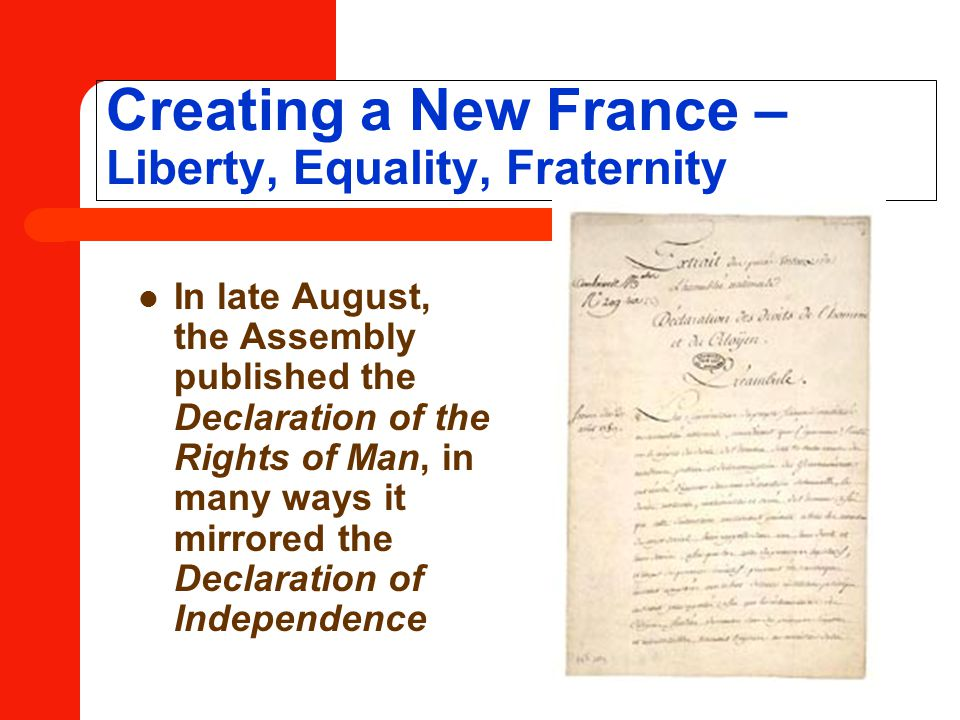 Creating a New France – Liberty, Equality, Fraternity