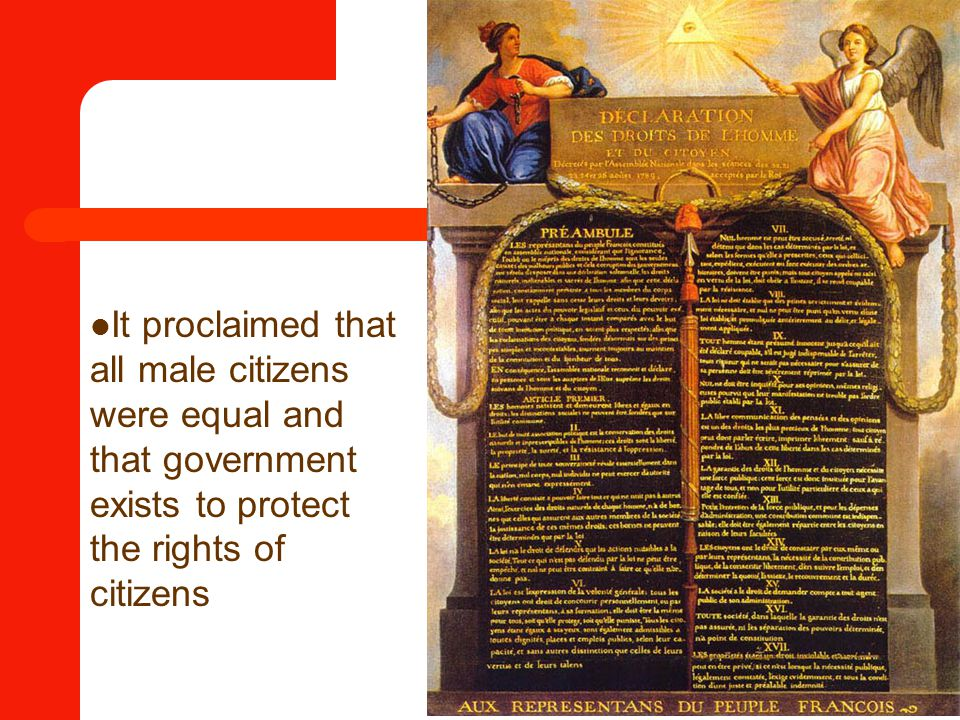 It proclaimed that all male citizens were equal and that government exists to protect the rights of citizens