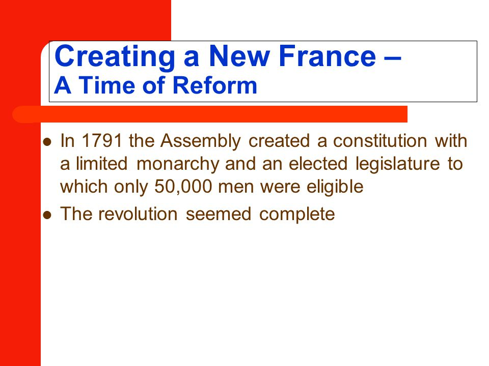 Creating a New France – A Time of Reform