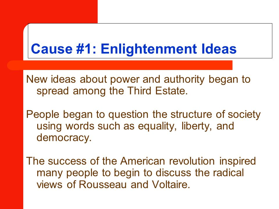 Cause #1: Enlightenment Ideas