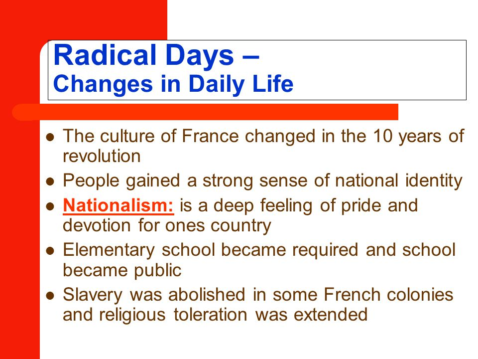 Radical Days – Changes in Daily Life