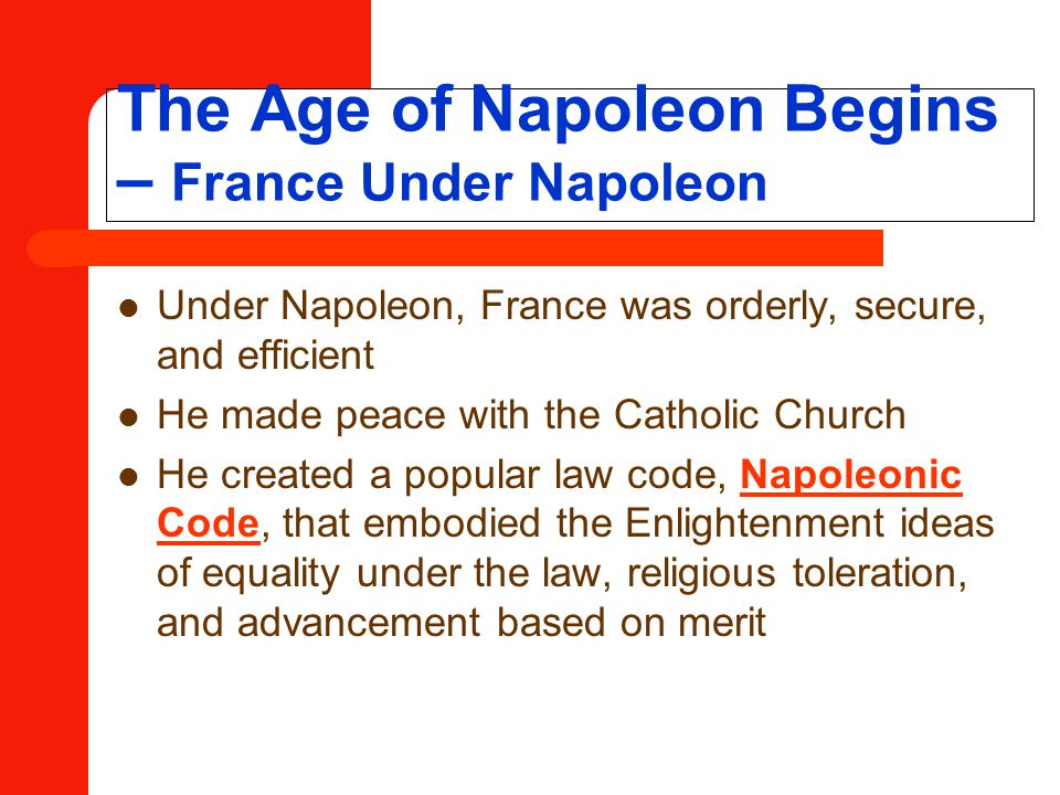 The Age of Napoleon Begins – France Under Napoleon
