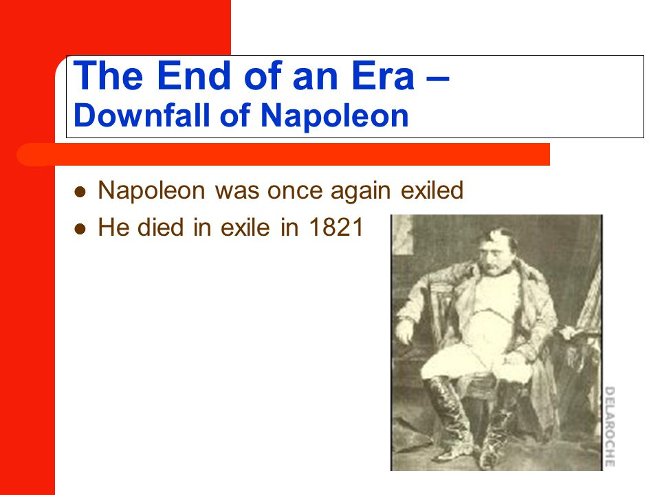 The End of an Era – Downfall of Napoleon
