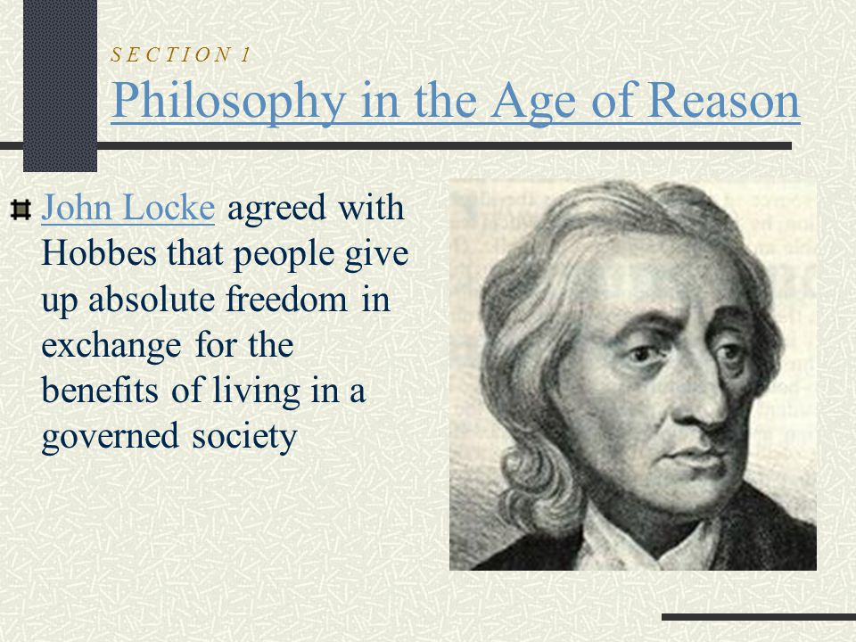 S E C T I O N 1 Philosophy in the Age of Reason