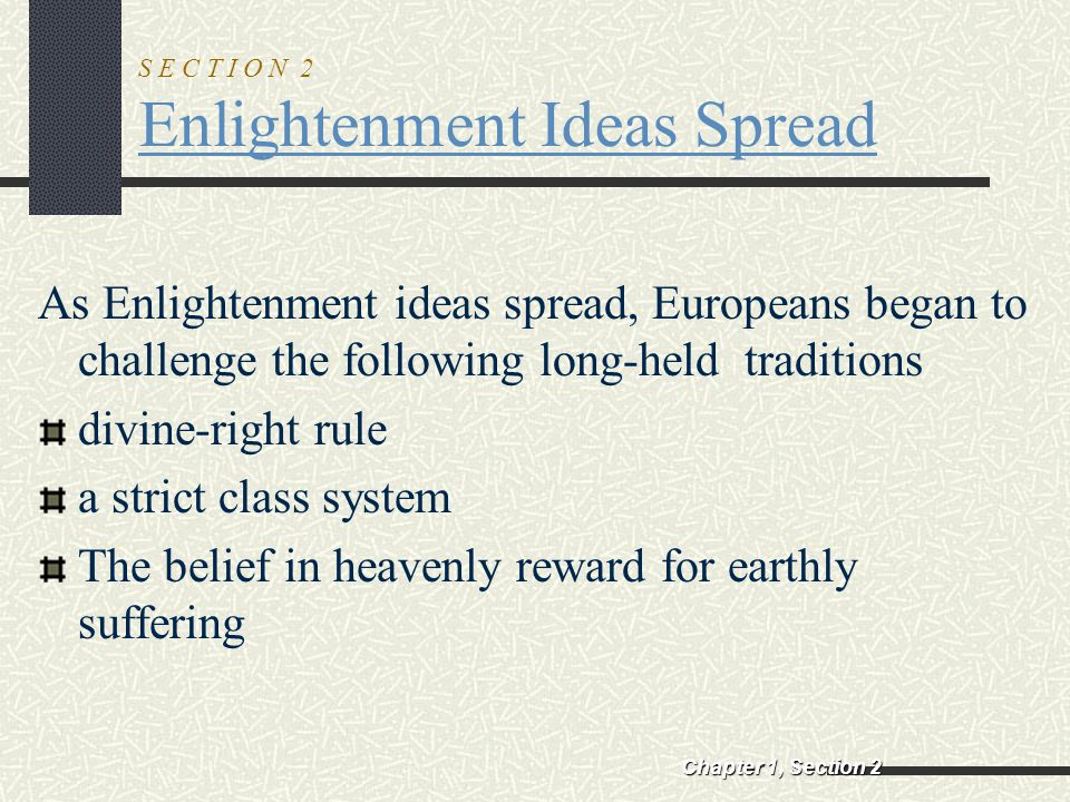 S E C T I O N 2 Enlightenment Ideas Spread