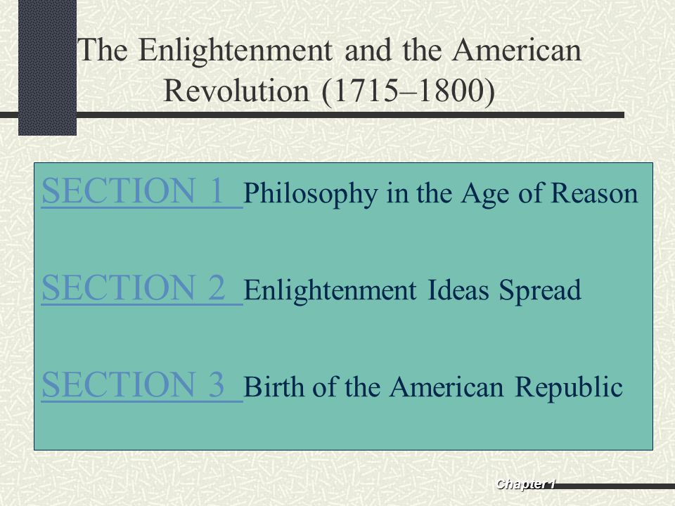 The Enlightenment and the American Revolution (1715–1800)