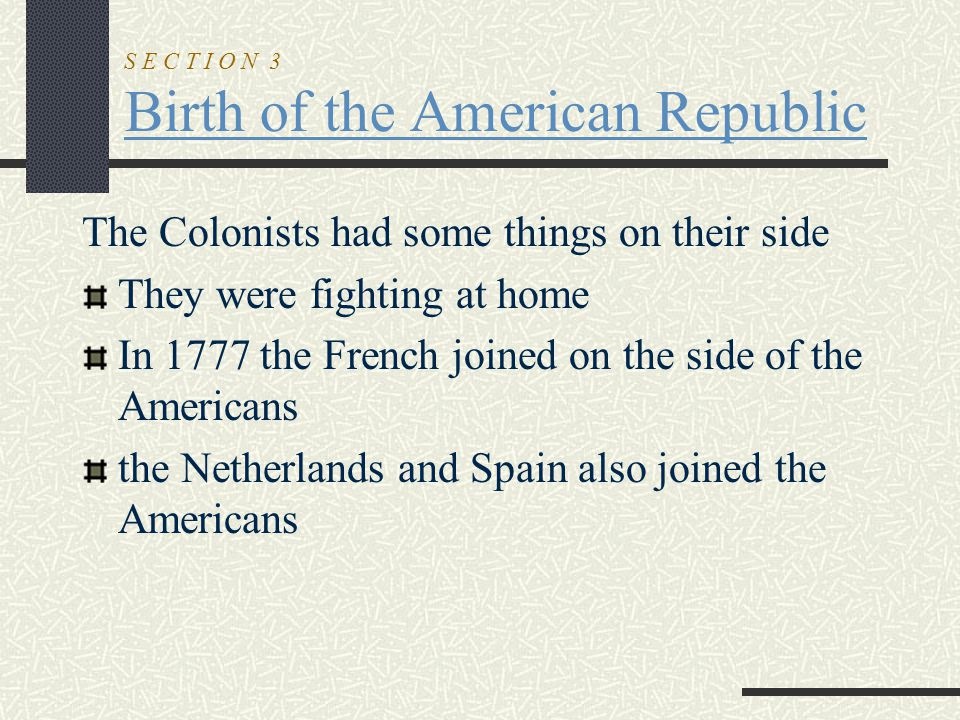 S E C T I O N 3 Birth of the American Republic