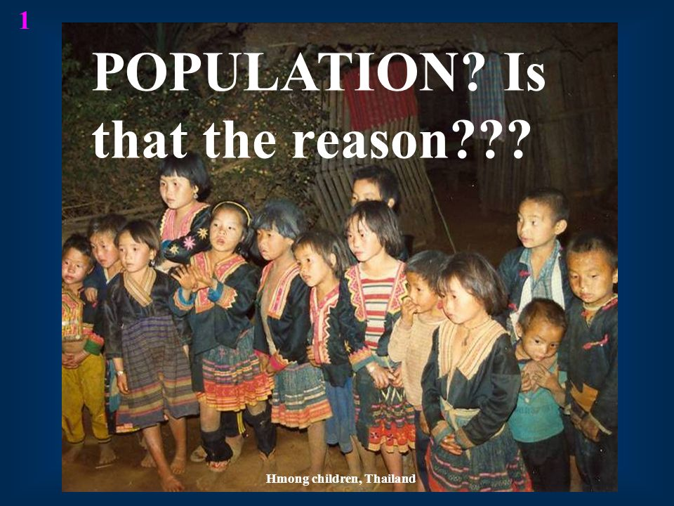 POPULATION Is that the reason