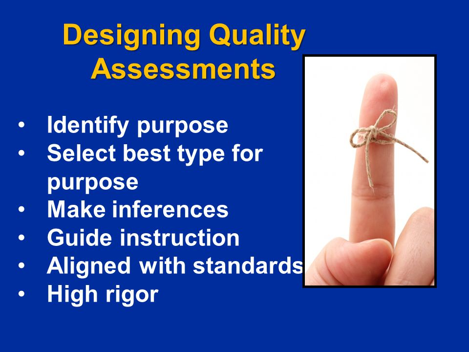 Designing Quality Assessments