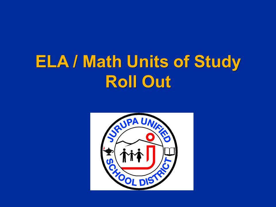 ELA / Math Units of Study Roll Out