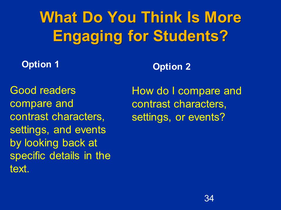 What Do You Think Is More Engaging for Students