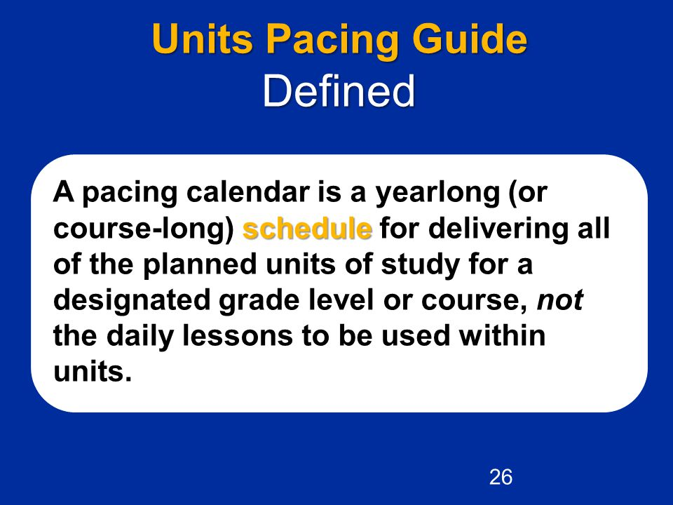 Defined Units Pacing Guide