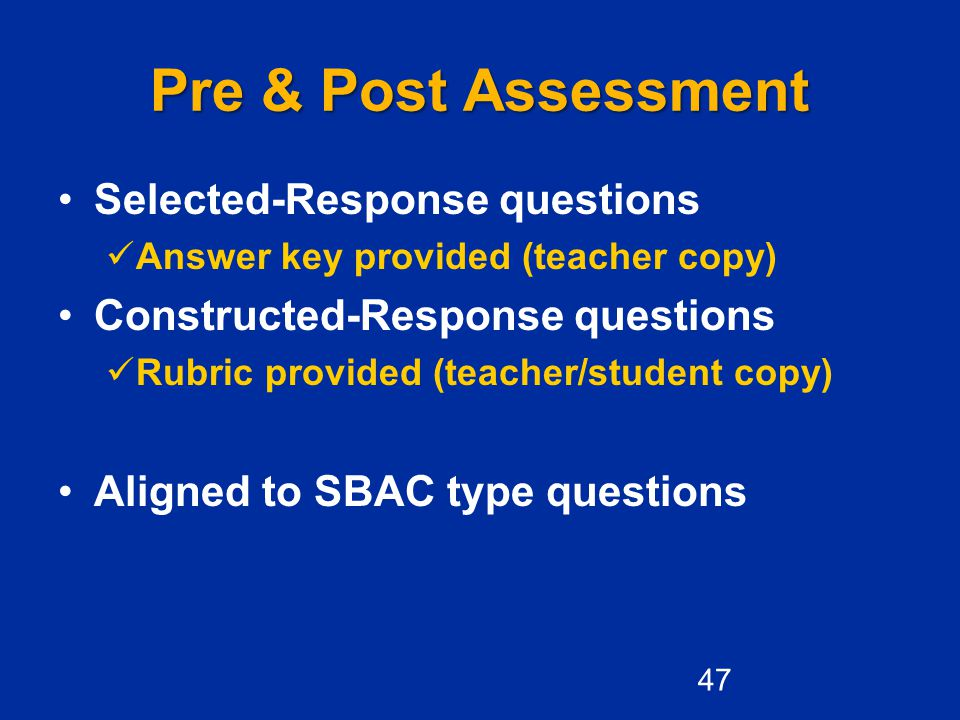 Pre & Post Assessment Selected-Response questions