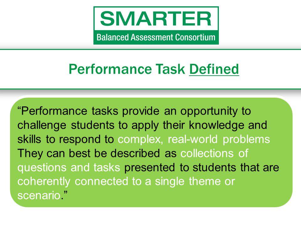 Performance Task Defined