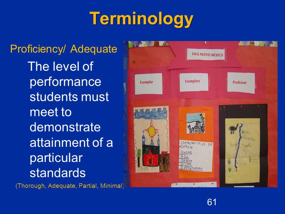 Terminology Proficiency/ Adequate