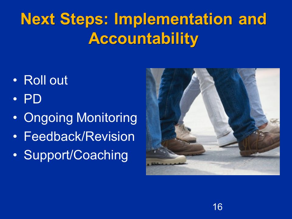 Next Steps: Implementation and Accountability
