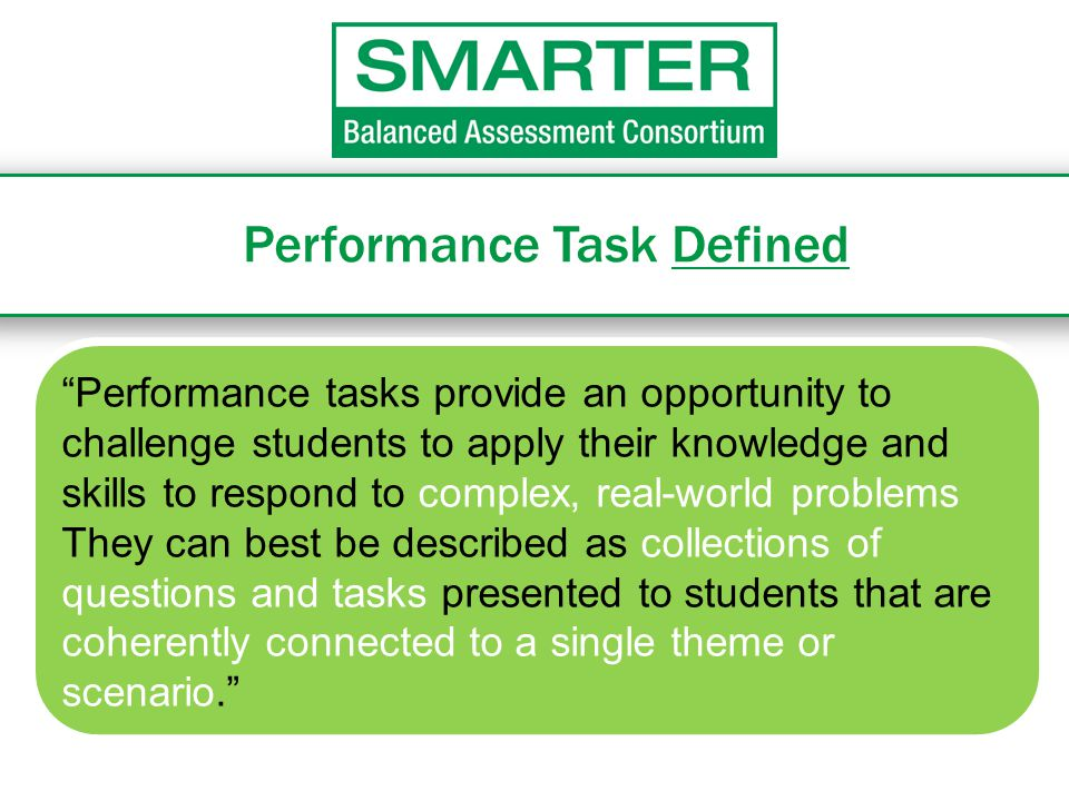 Performance Task Defined