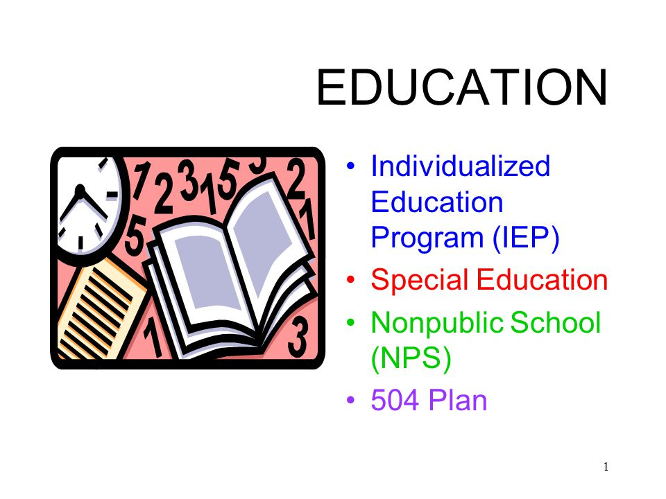 EDUCATION Individualized Education Program (IEP) Special Education