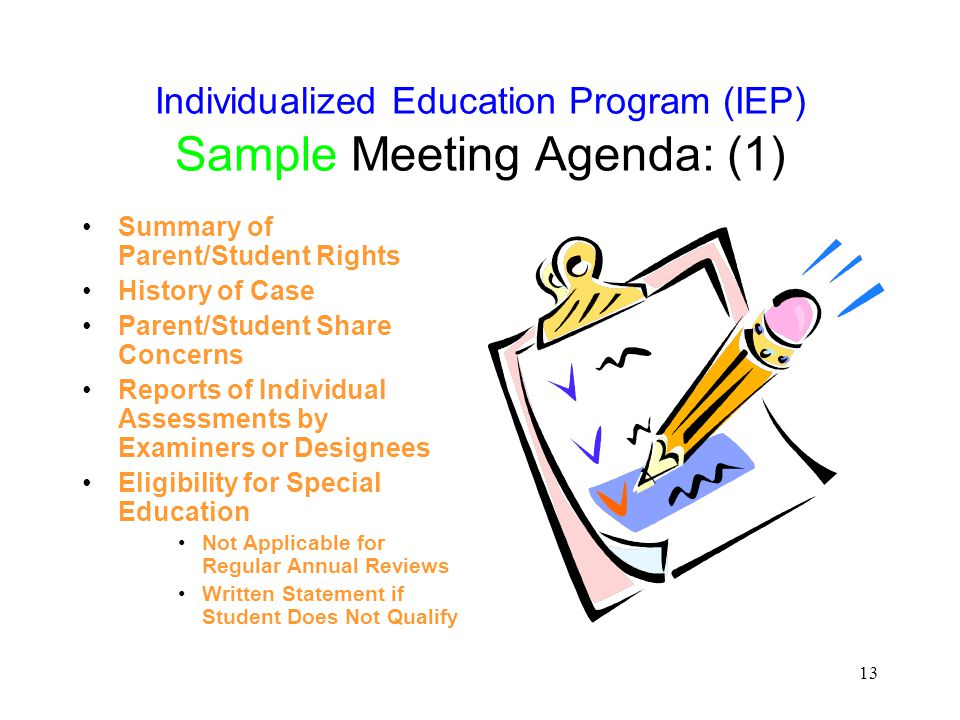 Individualized Education Program (IEP) Sample Meeting Agenda: (1)