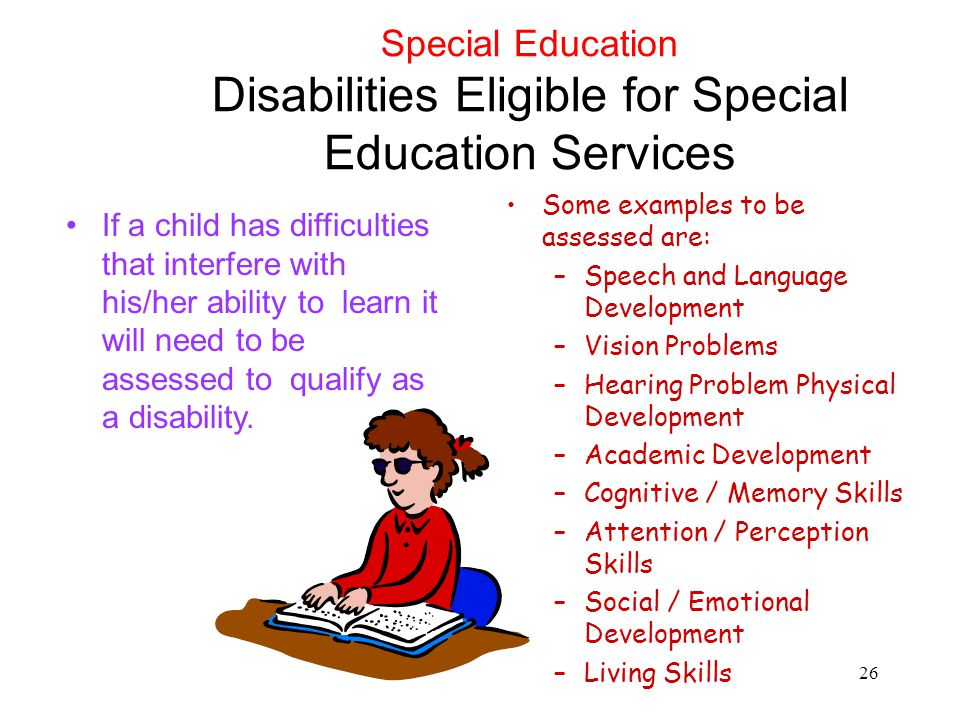 Special Education Disabilities Eligible for Special Education Services