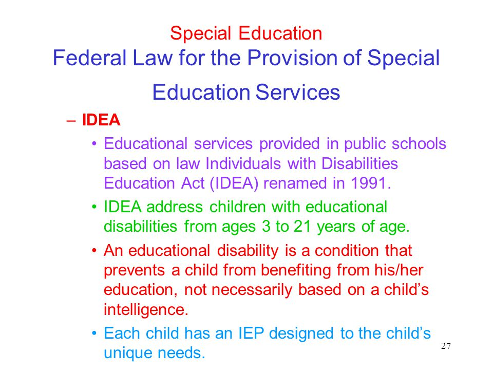 Special Education Federal Law for the Provision of Special Education Services
