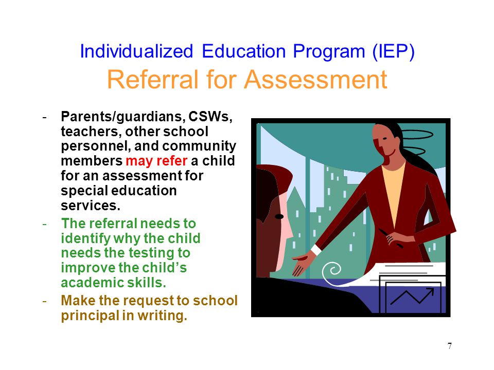 Individualized Education Program (IEP) Referral for Assessment