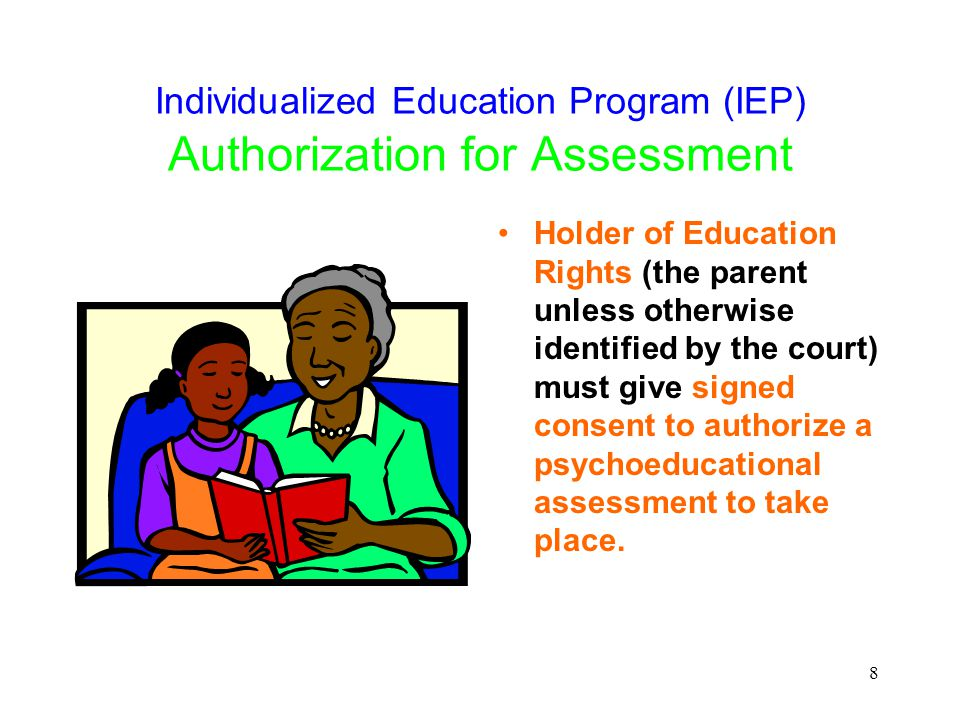 Individualized Education Program (IEP) Authorization for Assessment