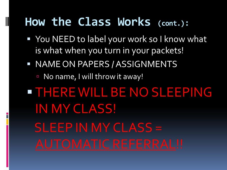 How the Class Works (cont.):
